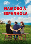 Namoro á Espanhola | filmes-netflix.blogspot.com