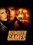 Reindeer Games Poster