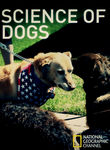 National Geographic: Science of Dogs Poster
