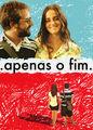 Apenas o Fim | filmes-netflix.blogspot.com.br