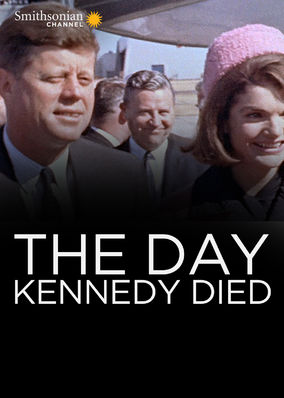 Day Kennedy Died, The