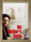 My Mother's Smile Poster