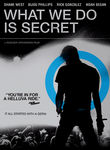 What We Do Is Secret Poster