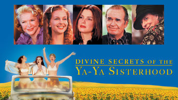 Netflix box art for Divine Secrets of the Ya-Ya Sisterhood