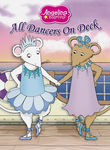 Angelina Ballerina: All Dancers On Deck Poster