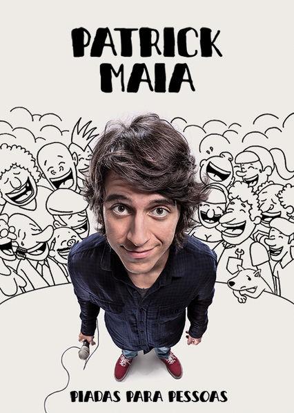 Patrick Maia: Piadas Para Pessoas Netflix BR (Brazil)