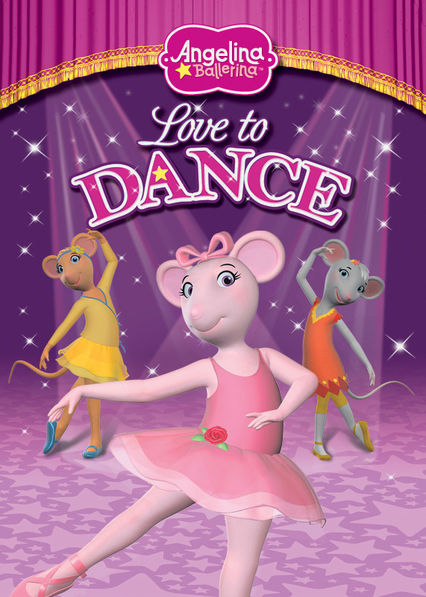 Angelina Ballerina: Love to Dance Netflix US (United States)