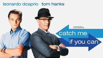 Catch Me If You Can (2002) on Netflix in Canada