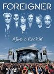 Foreigner: Alive & Rockin' Poster