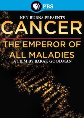 Ken Burns: Cancer: The Emperor of All... - Season 1