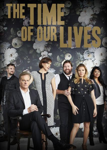 The Time of Our Lives Netflix AU (Australia)