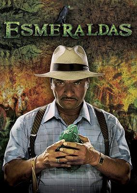 Esmeraldas, El color de la ambición - Season 1