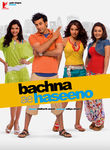 Bachna Ae Haseeno (2008)
