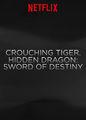 Crouching Tiger, Hidden Dragon: Sword of Destiny (Trailer) | filmes-netflix.blogspot.com