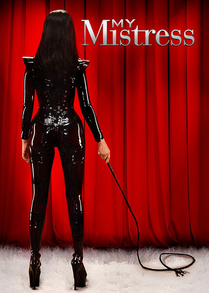 My Mistress Netflix US (United States)