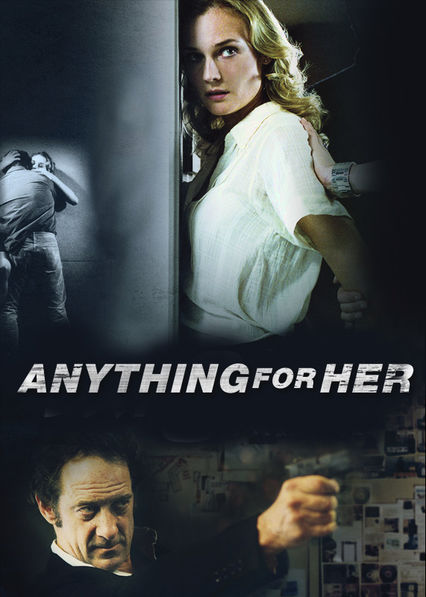Anything for Her