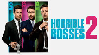 Is Horrible Bosses 2 on Netflix Italy?