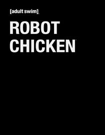 Robot Chicken: Season 1: Adultizzle Swizzle