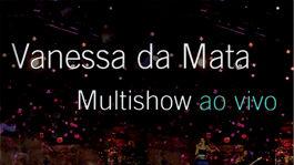 Multishow Ao Vivo: Vanessa da Mata | filmes-netflix.blogspot.com.br