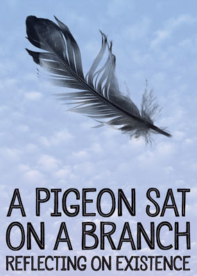 Pigeon Sat on a Branch Reflecting on..., A