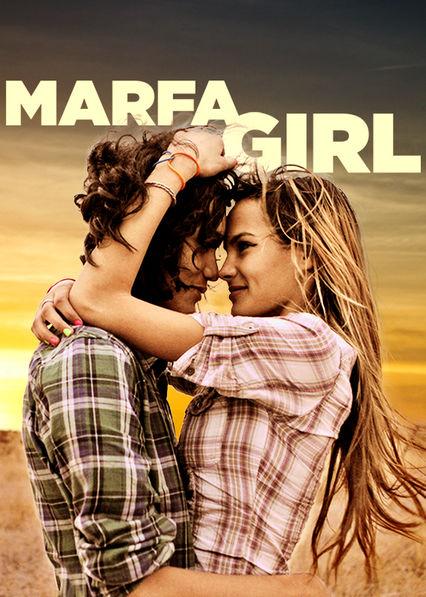 Marfa Girl Netflix US (United States)