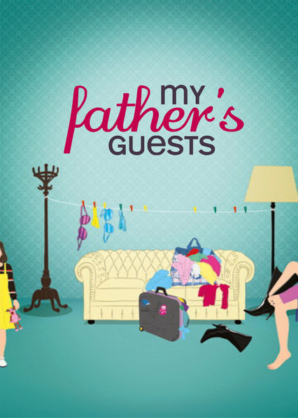 My Father's Guests Netflix US (United States)