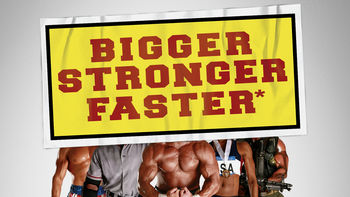 Netflix box art for Bigger, Stronger, Faster