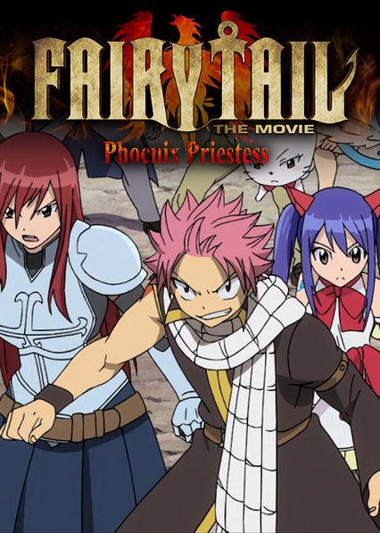 Fairy Tail the Movie: Phoenix Priestess Netflix MX (Mexico)