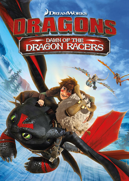 Dragons: Dawn of the Dragon Racers Netflix BR (Brazil)
