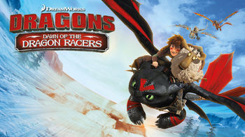 Netflix Box Art for Dragons: Dawn of the Dragon Racers