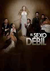 El Sexo Debil | filmes-netflix.blogspot.com