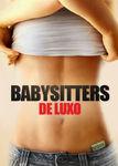 Babysitters de luxo | filmes-netflix.blogspot.com