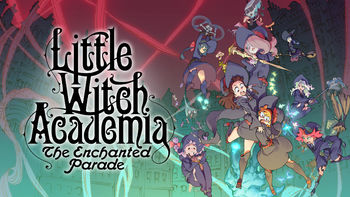 Little Witch Academia: Enchanted Parade | filmes-netflix.blogspot.com