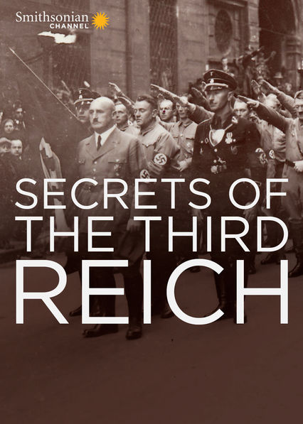 Secrets of the Third Reich Netflix US (United States)
