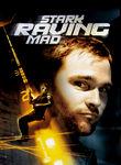Stark Raving Mad Poster