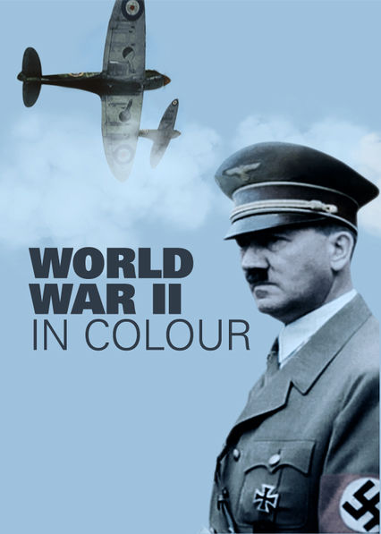 World War II in Colour Netflix IN (India)