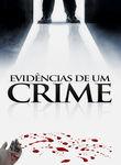 Evidências de um crime | filmes-netflix.blogspot.com