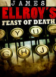 James Ellroy's Feast of Death Poster