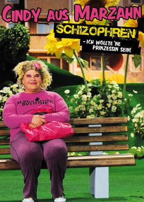 Cindy aus Marzahn - Schizophren: Ich...