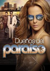 Dueños del paraiso | filmes-netflix.blogspot.com