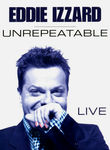 Eddie Izzard: Unrepeatable Poster