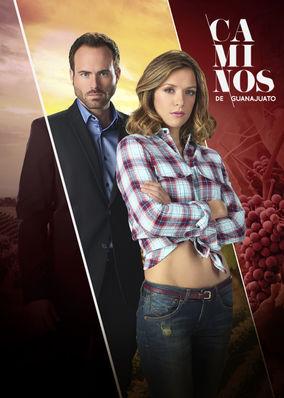 Caminos de Guanajuato - Season 1