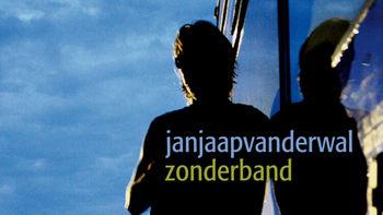 Netflix box art for Jan Jaap van der Wal: Zonder Band