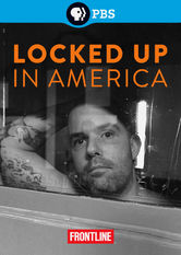 Frontline: Locked Up in America: Prison State