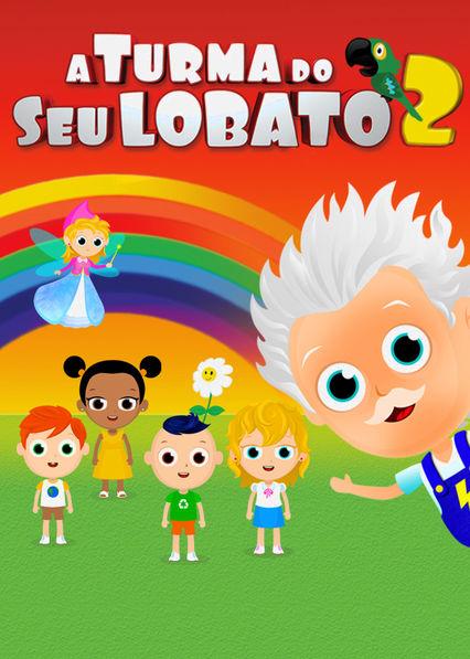 A Turma do Seu Lobato - Vol 2 Netflix BR (Brazil)