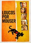 Loucos por Mouser | filmes-netflix.blogspot.com