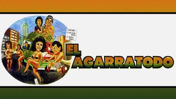 Netflix box art for El Agarratodo