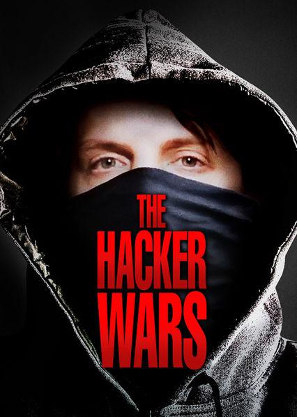 The Hacker Wars Netflix US (United States)