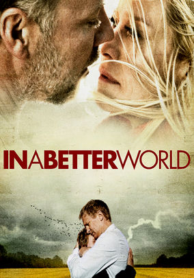 Netflix box art for In a Better World