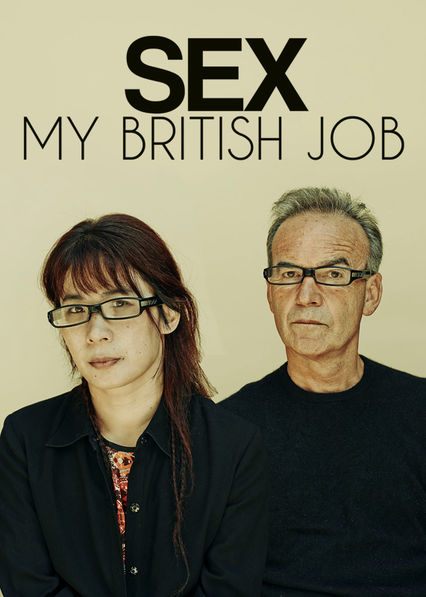 Sex: My British Job Netflix ES (España)